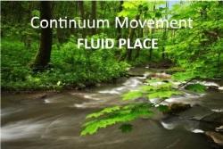 Continuum Movement® Workshop Series, FLUID PLACE