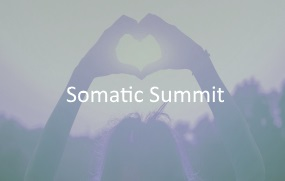 SOMATIC SUMMIT Virtual & In-Person Conference